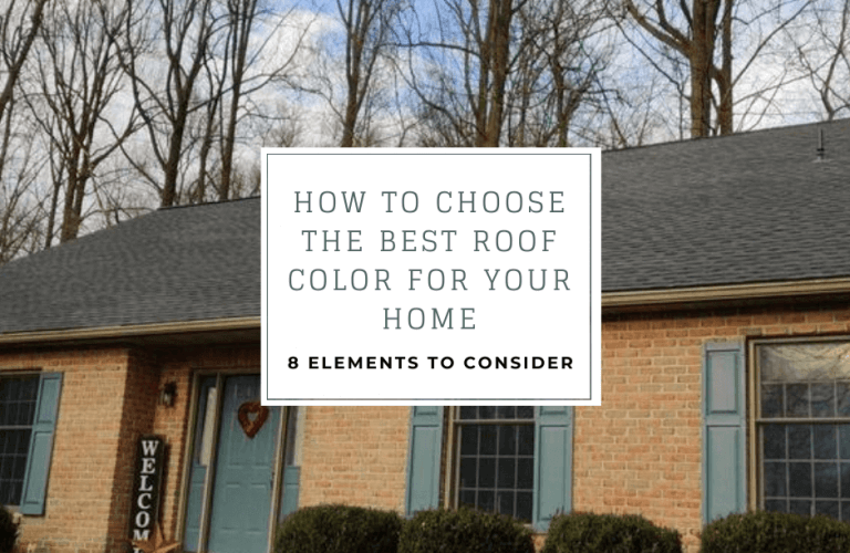 How to choose the best roof color for your home- 8 elements to consider