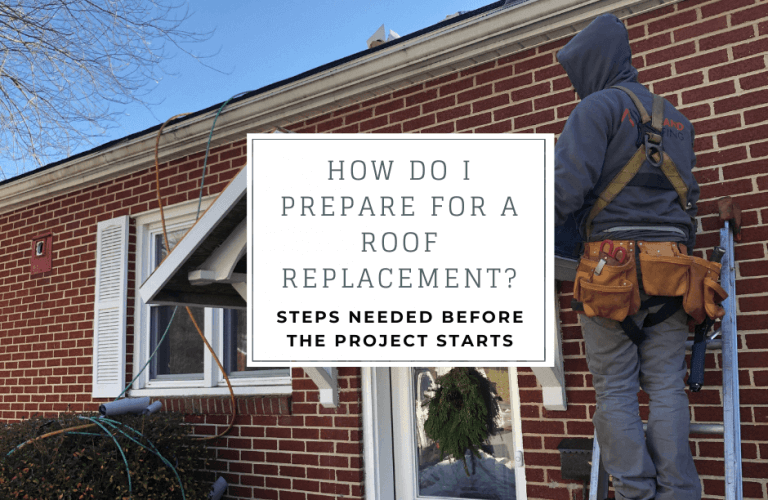 How do I prepare for a roof replacement? Steps needed before the project starts