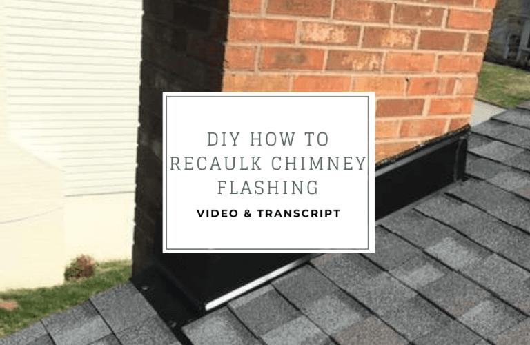 DIY how to recaulk chimney flashing