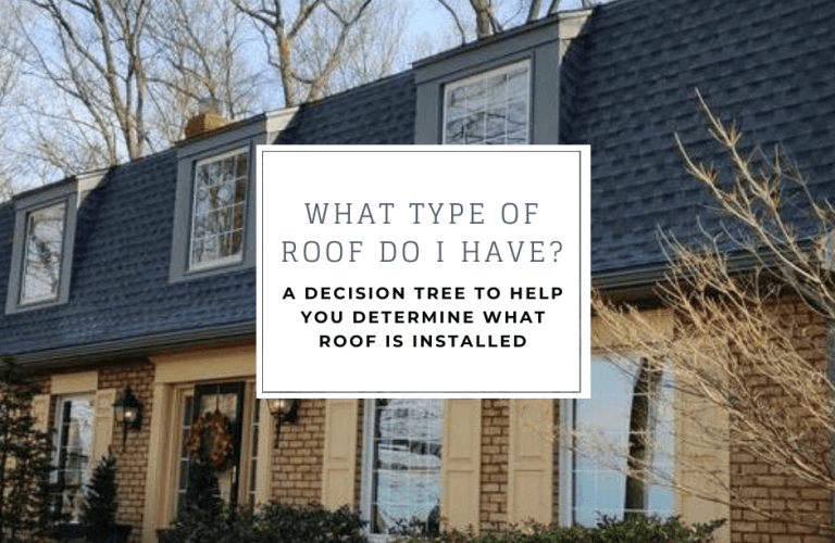 what type of roof do I have?