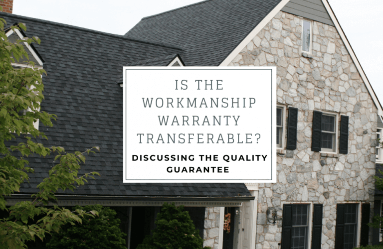 Is the workmanship warranty transferable? Discussing the quality guarantee