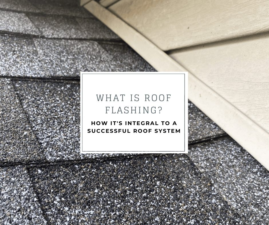 """flashing replaced by joyland roofing with the caption """"what is roof flashing? how it's integral to a successful roof system"""""""