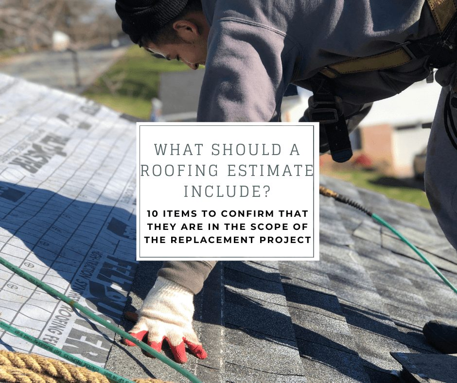 """a joyland roofing crew member installing shingles with the caption """"what should a roofing estimate include? 10 items to confirm that they are in the scope of the replacement project"""""""