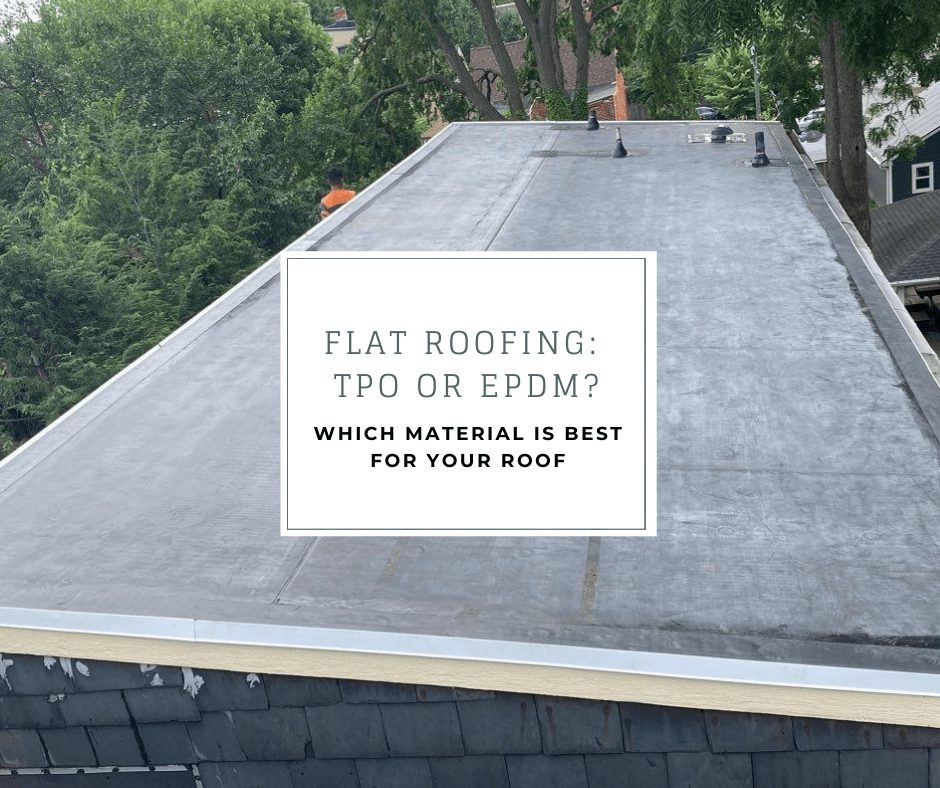 Flat roofing: tpo or epdm? which material is best for your roof